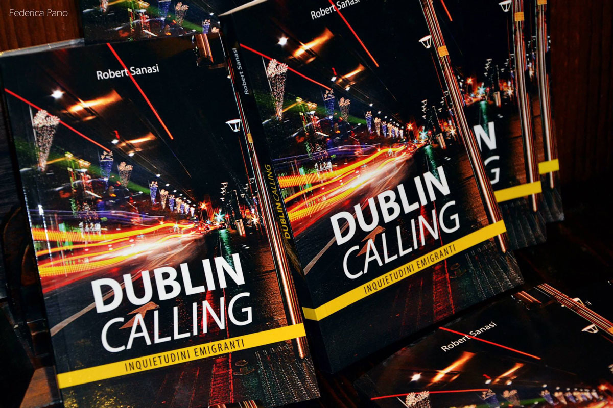 Dublin Calling book by Robert Sanasi life in dublin